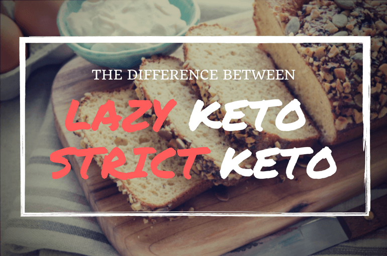 the differnce between lazy keto and strict keto